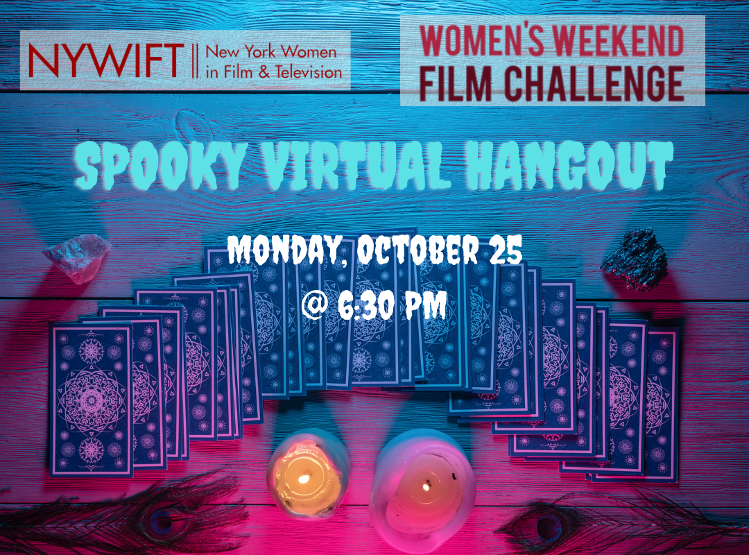 NYWIFT Spooky Virtual Hangout with Women's Weekend Film Challenge